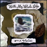With-My-Whole-Life-Cover
